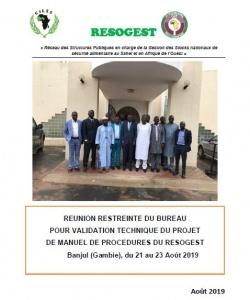 Rapport de la réunion restreinte du bureau pour validation technique du projet de manuel de procédures du RESOGEST du 21 au 23 août 2019 Banjul (Gambie)