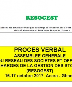 Procès-verbal  de l'Assemblée Générale du réseau des sociétés et offices charges de la gestion des stocks (RESOGEST) du 16-17 octobre 2017, Accra - Ghana