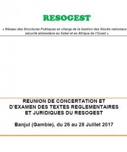 Rapport de la réunion de concertation et d'examen des textes règlementaires et juridiques du RESOGEST du 26 au 28 juillet 2017 Banjul (Gambie)