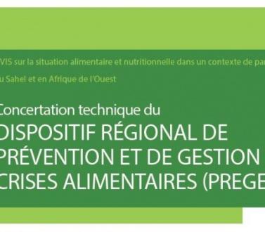 Concertattion technique du dispositif régional de Prévention et de Gestion des Crises Alimentaires (PREGEC) au Sahel et en Afrique de l'Ouest