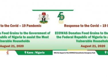 Réponse à la Covid-19: La CEDEAO exprime sa solidarité au Nigéria à travers des dons de vivres pour les ménages les plus vulnérables ce vendredi 21 août 2020 à Kano